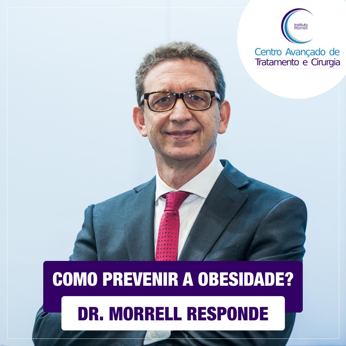DR._MORRELL_RESPONDE_-_COMO_PREVENIR_A_OBESIDADE-1200x1200.png