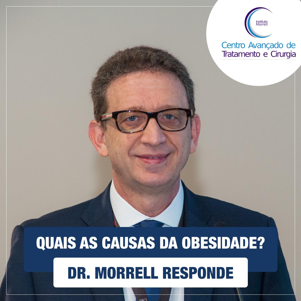 DR._MORRELL_RESPONDE_-_QUAIS_AS_CAUSAS_DA_OBESIDADE-1200x1200.png