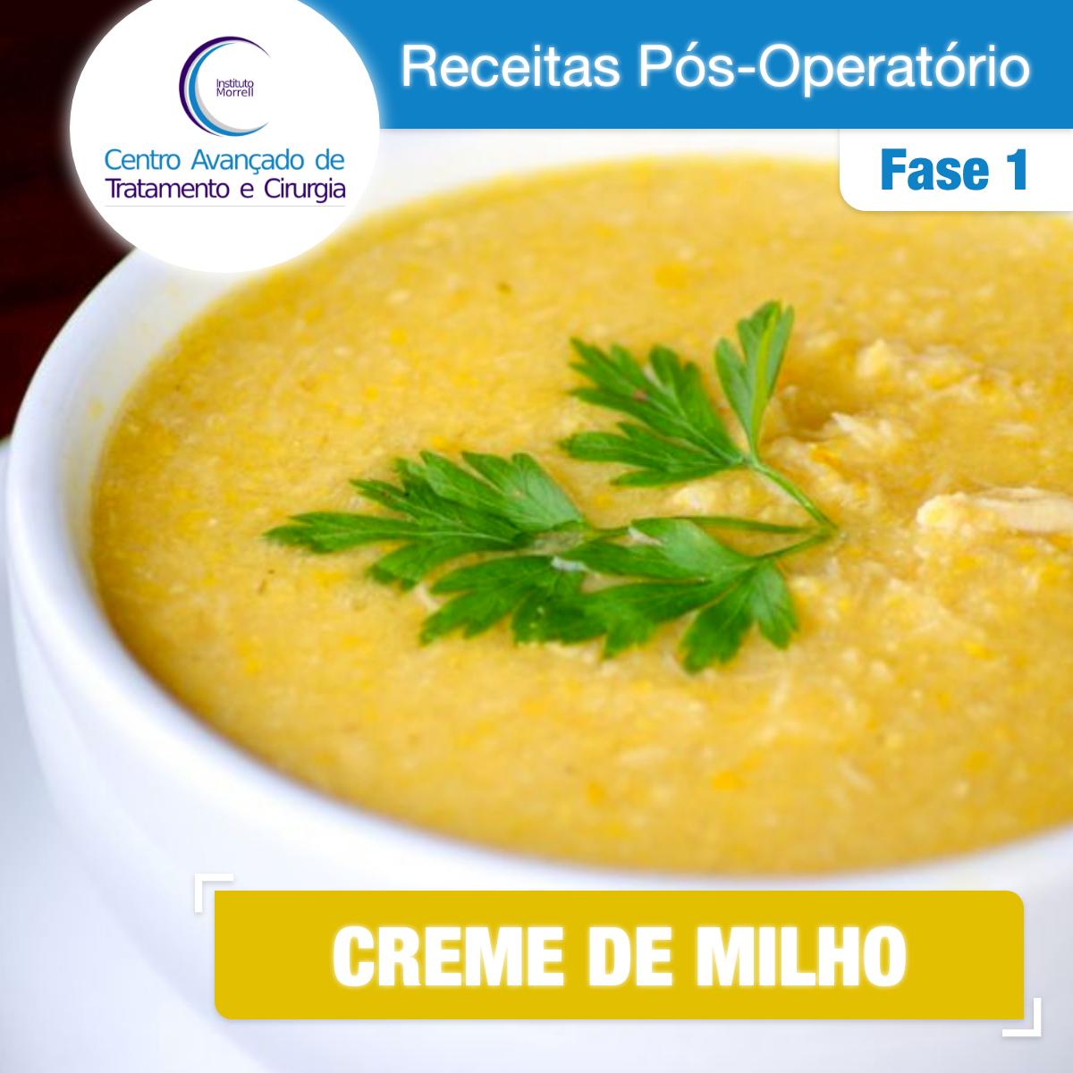 INSTITUTO_MORRELL-2018-Receitas_Pós-Operatório_-_FASE_1_-_CREME_DE_MILHO-1200x1200.png